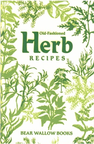 Old-Fashioned Herb Recipes