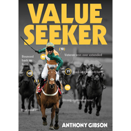 Value Seeker: The Betting System  by Anthony Gibson