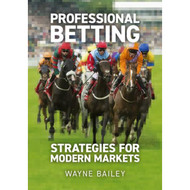 Professional Betting - Strategies For Modern Markets