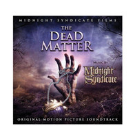 The Dead Matter Motion Picture Soundtrack Midnight Syndicate Halloween CD