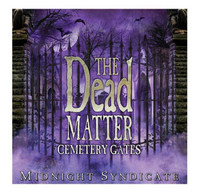 The Dead Matter Cemetery Gates Midnight Syndicate Halloween CD Music