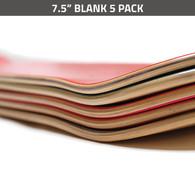 7.5 Blank Deck 5 Pack
