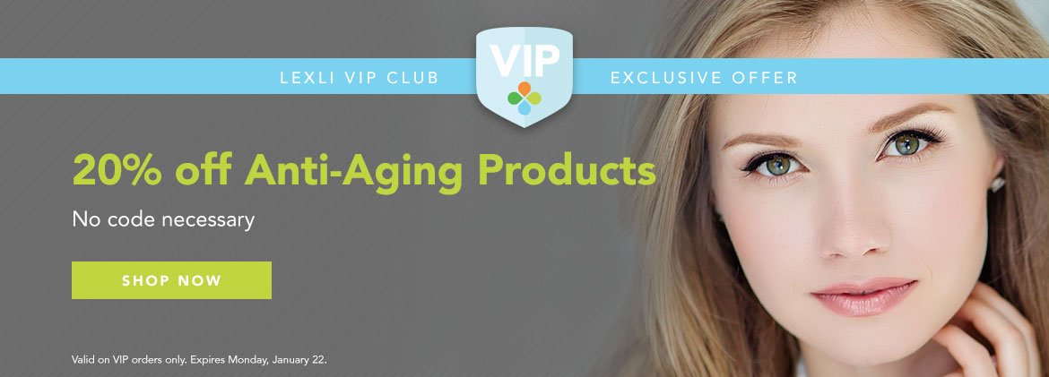 VIP Only: 20% off Anti-Aging products, no coupon necessary, through Monday, January 22