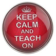 KEEP CALM -TEACH ON