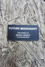 Future Missionary Name Tags