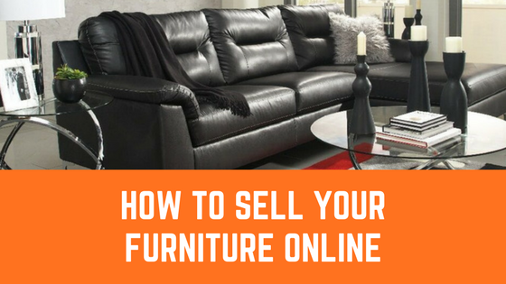 Delicieux Selling Your Furniture Can Be Surprisingly Difficult. The Need To Sell  Furniture May Arise From Different Circumstances Such As Wanting To Change  Your Old ...