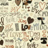 I Love My Dog on Cream - 1/2 yard