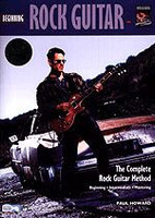 The Complete Rock Guitar Method: Beginning Rock Guitar (2nd Edition)