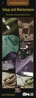 The Guitar Shop Series: Setup and Maintenance