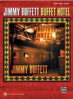 Jimmy Buffett - Buffet Hotel