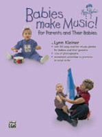 Babies Make Music! (for Parents and Their Babies)