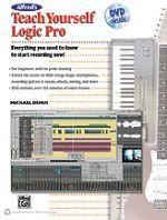 Alfred's Teach Yourself Logic Pro/Express Book & DVD