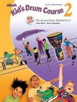 Alfred's Kid's Drum Course 2