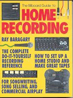 The Billboard Guide to Home Recording, 2nd Edition