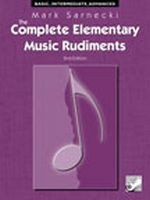 The Complete Elementary Music Rudiments, 2nd Edition TSCR
