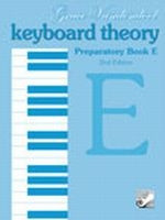 Keyboard Theory Preparatory Series, 2nd Edition: Book E TVPE