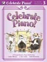 Celebrate Piano! Lesson and Musicianship 3