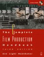 The Complete Film Production Handbook, Third Edition