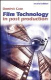 Film Technology in Post Production, Second Edition