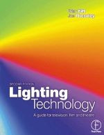 Lighting Technology, Second Edition