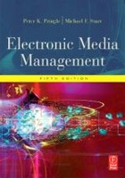Electronic Media Management, Fifth Edition