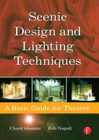 Scenic Design and Lighting Techniques