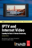 IPTV and Internet Video, 2nd Edition