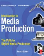Introduction to Media Production, 4th Edition