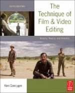 The Technique of Film and Video Editing, 5th Edition
