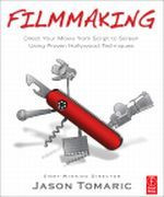 Filmmaking - Direct Your Movie from Script to Screen