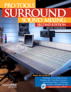 Pro Tools Surround Sound Mixing - Second Edition