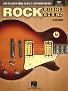 Rock Guitar Chords - Learn the Essential Chords You Need to Start Playing Rock Now!