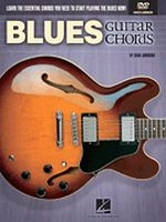 Blues Guitar Chords - Learn the Essential Chords You Need to Start Playing the Blues Now!