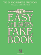The Easy Children's Fake Book - 100 Songs in Key of C