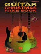 The Ultimate Guitar Christmas Fake Book