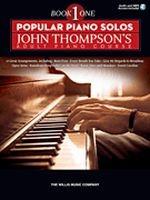 Popular Piano Solos John Thompson's Adult Piano Course (Book 1)