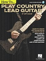 How to Play Country Lead Guitar