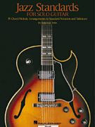 Jazz Standards for Solo Guitar HL1432