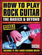How to Play Rock Guitar -- The Basics & Beyond