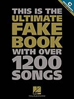 """The Ultimate Fake Book """"C"""" Edition -- Fourth Edition"""