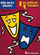 Broadway Classics Big Note Songbook
