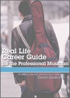Real Life Career Guide for the Professional Musician