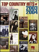 Top Country Hits of 2003-2004