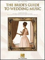 The Bride's Guide To Wedding Music - A Complete Resource