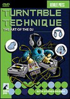 Turntable Technique - The Art of the DJ DVD