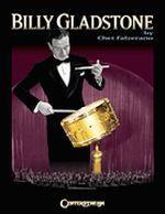Billy Gladstone - Drummer & Inventor