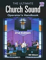 The Ultimate Church Sound Operator's Handbook, Second Edition