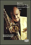 Benny Golson - The Whisper Not Tour