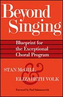 Beyond Singing - Blueprint for the Exceptional Choral Program