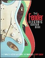 The Fender Electric Guitar Book - Third Edition